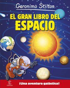 Eldeportedealbacete.es Geronimo Stilton: El Gran Libro Del Espacio Image
