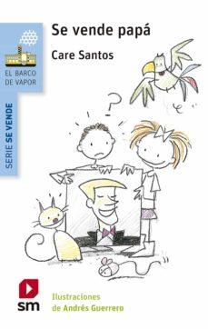 se vende papá (ebook-epub) (ebook)-care santos-9788467561449