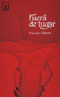 Descarga gratuita de los libros más vendidos. FUERA DE LUGAR