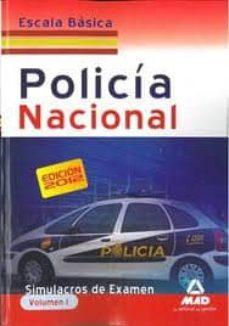 Valentifaineros20015.es Escala Basica De Policia Nacional. Simulacros De Examen. Volumen I Image
