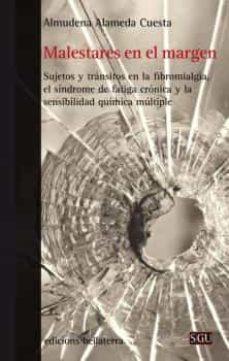 Buscar ebooks descargar MALESTARES EN EL MARGEN 9788472908949