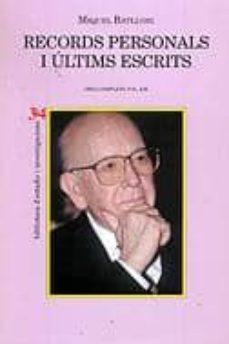 Inmaswan.es Records Personals I Ultims Escrits: Miquel Batllori Image