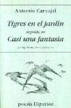 Followusmedia.es Tigres En El Jardin: Casi Una Fantasia Image