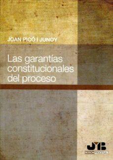 garantias constitucionales del proceso-joan pico i junoy-9788476989449