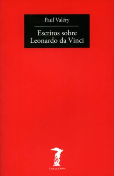 escritos sobre leonardo da vinci (3ª ed.)-paul valery-9788477740049