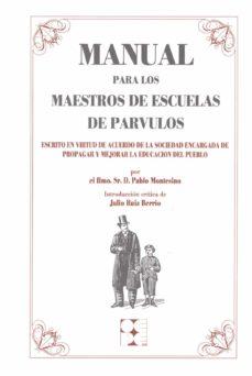 manual para los maestros de escuelas de parvulos-pablo montesinos-9788478690749