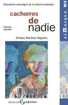 Descargar CACHORROS DE NADIE: DESCRIPCION PSICOLOGICA DE LA INFANCIA EXPLOT ADA gratis pdf - leer online