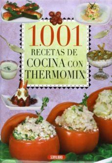 1001 recetas de cocina con thermomix-9788479719449
