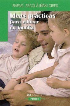 Elmonolitodigital.es Ideas Practicas Para Educar En Familia Image