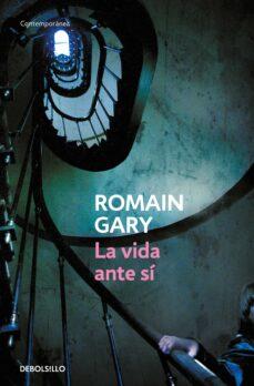 Descarga gratuita de libros de audio para mp3. LA VIDA ANTE SI PDF (Literatura española) de ROMAIN GARY 9788483465349