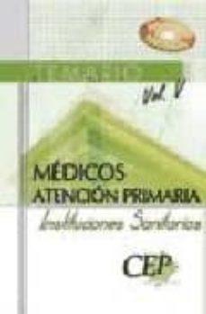Geekmag.es Temario Medicos De Atencion Primaria De Instituciones Sanitarias Vol. V Image