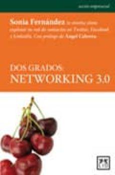 dos grados: networking 3.0-sonia fernandez-9788483560549