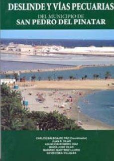 Deslinde Y Vias Pecuarias Del Municipio De San Pedro Del Pinatar Carlos Balboa De Paz Comprar Libro 9788483716649