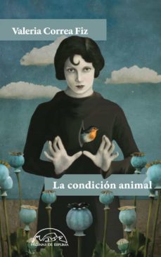 Descargar ebooks en pdf gratis. LA CONDICION ANIMAL in Spanish  de VALERIA CORREA FIZ