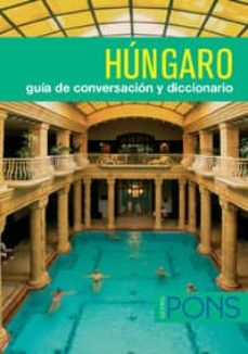 Lofficielhommes.es Hungaro: Guia De Conversacion Y Diccionario Image