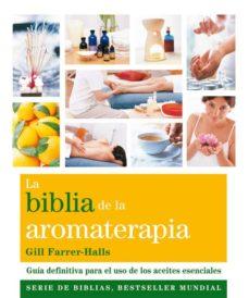 Ojpa.es La Biblia De La Aromaterapia Image