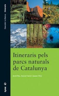 Cronouno.es Itineraris Pels Parcs De Catalunya Image