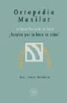 Descarga gratuita de ebook ORTOPEDIA MAXILAR: RESPIRA SU HIJO POR LA BOCA? de SONIA MENDOZA 9788488769749