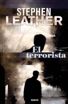 el terrorista-stephen leather-9788489367449