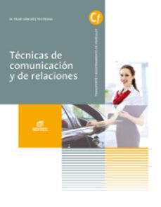 técnicas de comunicación y de relaciones grado superior automoción-9788490032749
