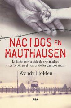 nacidos en mauthausen (ebook)-wendy holden-9788490068649