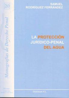 la protección jurídico-penal del agua (ebook)-samuel rodríguez ferrández-9788490314449