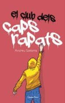Ebook descarga formato pdf EL CLUB DELS CAPS RAPATS