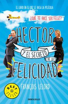 hector y el secreto de la felicidad-françois lelord-9788490624449