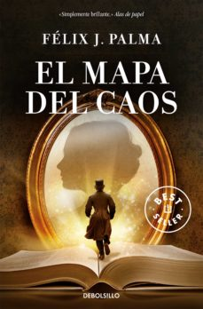 el mapa del caos (trilogía victoriana 3)-felix j. palma-9788490627549