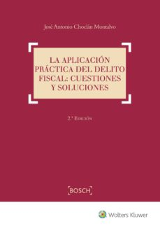 Sopraesottoicolliberici.it La Aplicación Práctica Del Delito Fiscal: Cuestiones Y Soluciones Image