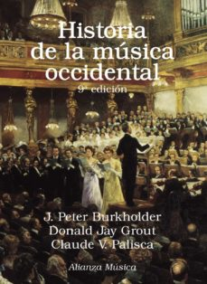 Bressoamisuradi.it Historia De La Musica Occidental (9ª Ed.) Image