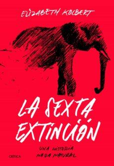Descargar ebooks gratis en español LA SEXTA EXTINCIÓN de ELIZABETH KOLBERT en español 9788491991649