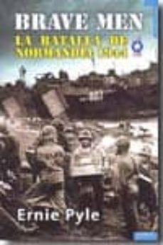 Asdmolveno.it Brave Men: La Batalla De Normandia 1944 Image