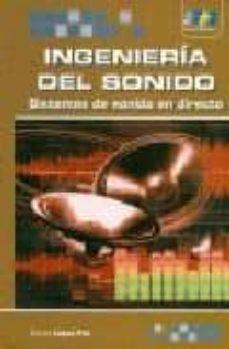 Descargar INGENIERIA DEL SONIDO: SISTEMAS DE SONIDO EN DIRECTO gratis pdf - leer online