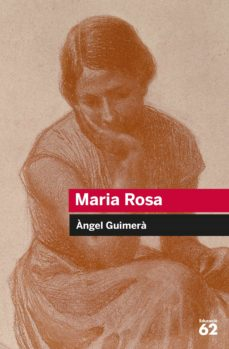 Descargar libros electronicos para moviles MARIA ROSA de ANGEL GUIMERA  in Spanish 9788492672349