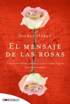 el mensaje de las rosas-serdar ozkan-9788492695249