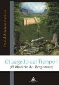 Encuentroelemadrid.es El Legado Del Tiempo (I. El Misterio Del Pergamino) Image