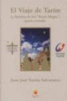 Valentifaineros20015.es El Viaje De Tarim: La Historia De Los Reyes Magos, Jamas Contada Image