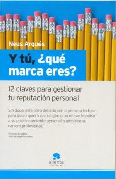 Chapultepecuno.mx ¿Y Tu Que Marca Eres?: 12 Claves Para Gestionar Tu Reputacion Per Sonal Image