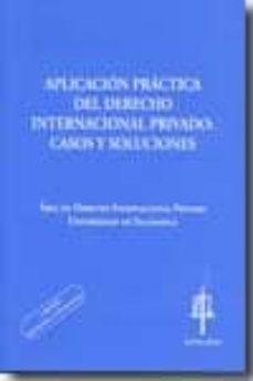 Inmaswan.es Aplicacion Practica Del Derecho Internacional Privado: Casos Y So Luciones (2ª Ed.) Image