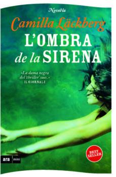 Descarga gratuita de Ebooks uk L OMBRA DE LA SIRENA 9788493967949 de CAMILLA LACKBERG