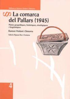 Followusmedia.es La Comarca Del Pallars (1945) Notes Geografiques, Historiques, Etnologiques I Lingüistiques Image