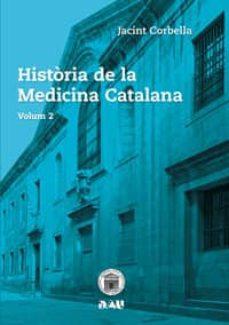 Descargando libros gratis en ipad HISTÒRIA DE LA MEDICINA CATALANA VOLUM 2 in Spanish de JACINT CORBELLA 9788494476549 DJVU