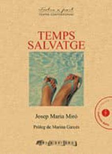 ¿Es seguro descargar torrents de libros electrónicos? TEMPS SALVATGE de JOSEP MARIA MIRO