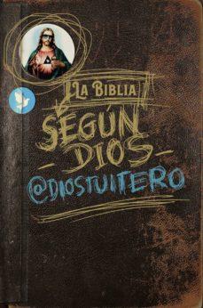 Descargas de libros gratis en el rincón LA BIBLIA SEGUN DIOS TUITERO de DIOS TUITERO PDB iBook in Spanish 9788494991349