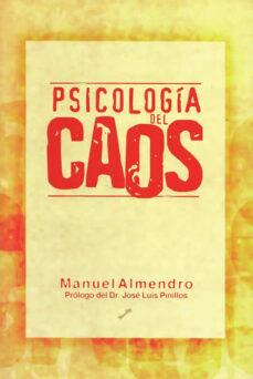 psicologia del caos-manuel almendro-9788495496249