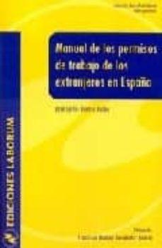 MANUAL DE LOS PERMISOS DE TRABAJO DE LOS EXTRANJEROS EN ESPAÑA - JUAN CARLOS ALONSO BURON | Triangledh.org