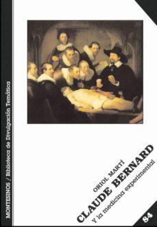 Ebooks gratis para ipad 2 descargar CLAUDE BERNARD Y LA MEDICINA EXPERIMENTAL (MONTESINOS) de MARTI ORIOL PDF CHM (Spanish Edition) 9788496356849