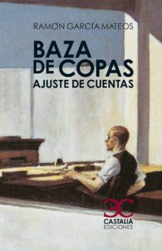Descargar ebook gratis en formato epub BAZA DE COPAS: AJUSTE DE CUENTAS
