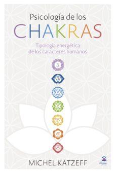 Chapultepecuno.mx Psicologia De Los Chakras: Tipologia Image